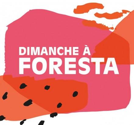 dimanche a Foresta